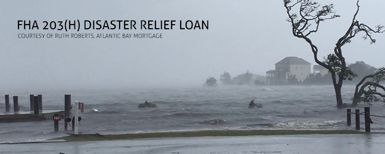 FHA 203(h) Disaster Relief Loan