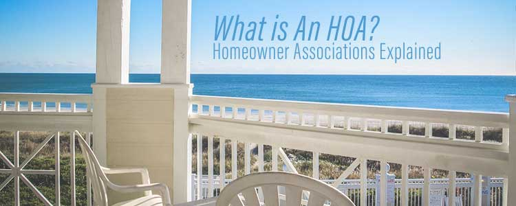 What is an HOA - Homeowner Associations Explained